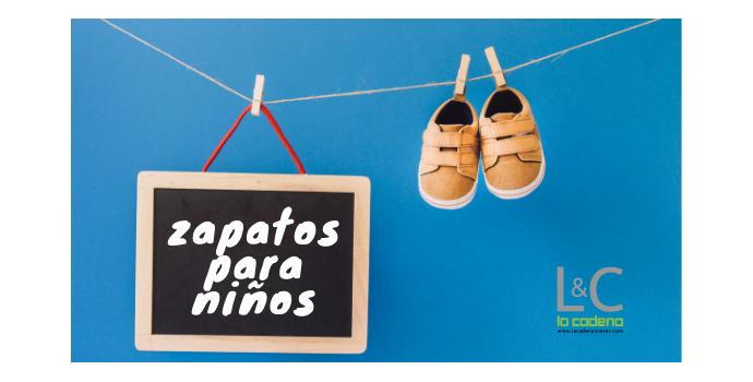 b6b2f0c40 Zapatos para bebés y niños pequeños  claves para elegirlos - La Cadena